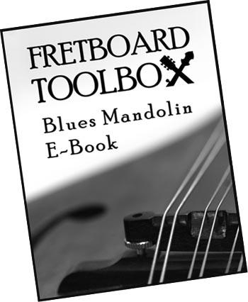 New Blues Mandolin Fretboard Toolbox